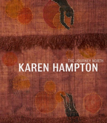 Karen Hampton: The Journey North